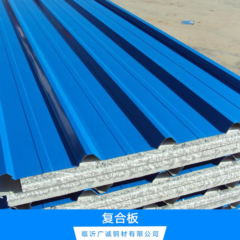 彩钢复合板 质量保证 优质复合板厂家直销 彩钢复合板价格