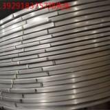 加工304圆角不锈钢窄带 304圆角不锈钢窄带价格