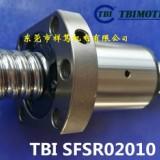 SFS01605-3.8型丝杆 台湾TBI静音型滚珠丝杆 SFS01610-2.8型 加工出售